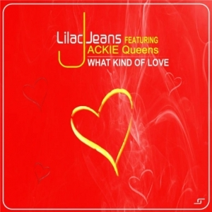 Lilac Jeans X Jackie Queens - What Kind Of Love (Instrumental Mix)
